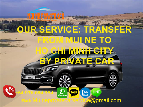 TRANSFER FROM MUINE TO HO CHI MINH CITY PRIVATE CAR