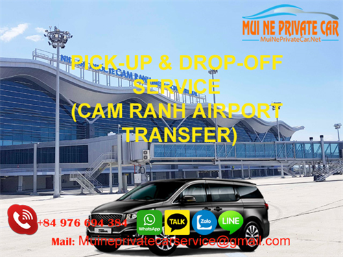 TRANSFER FROM CAM RANH AIRPORT TO MUINE BY PRIVATE CAR