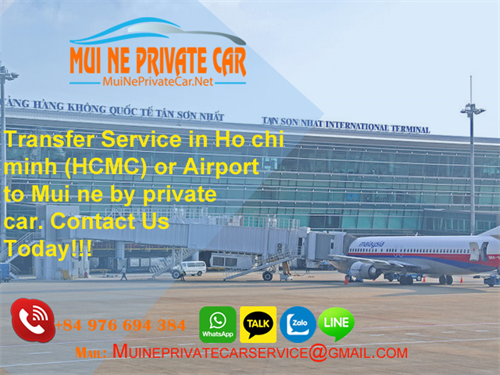 Transfer Ho Chi Minh or Ho Chi Minh Airport To Mui ne by private car rental