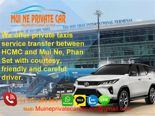 TRANSFER HO CHI MINH AIRPORT TO MUI NE PRIVATE CAR